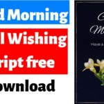 good morning viral script free download 2019