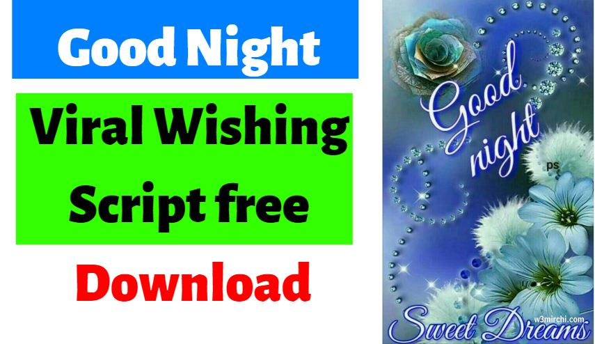 good night viral script free download 2019