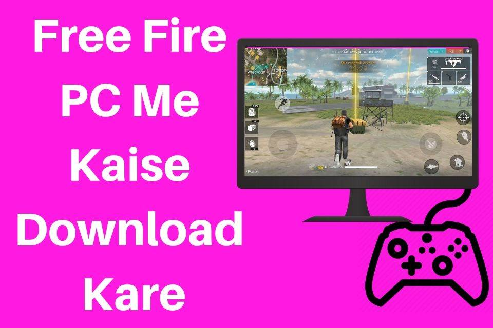 Free Fire PC Me Kaise Download Kare