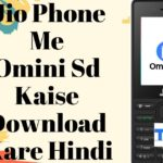 Jio Phone Me Omini Sd Kaise Download Kare Hindi