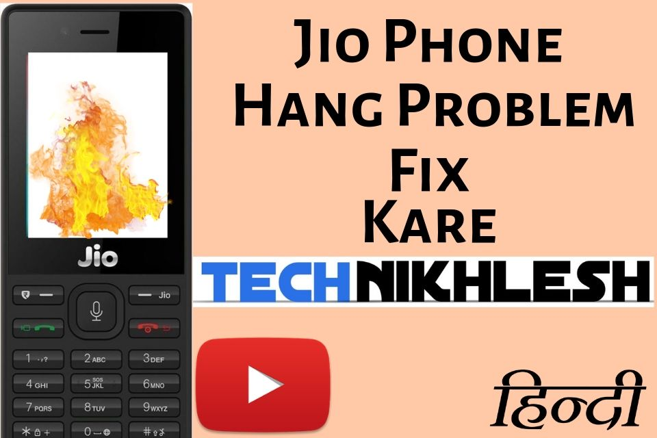 Jio Phone Hang Problem