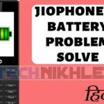 jiophone ki battery problem solve