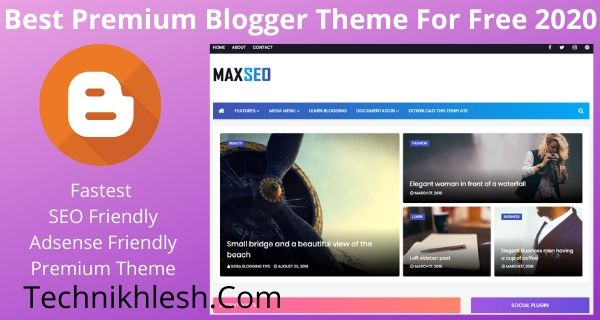 Best Premium Blogger Theme For Free 2020
