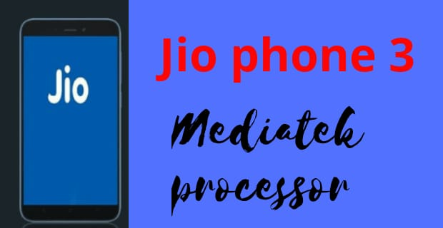 Jio Phone 3 Launch Date And Price